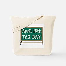April 15 Tax Day Tote Bag