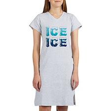 Ice Ice Maternity Design Women's Nightshirt