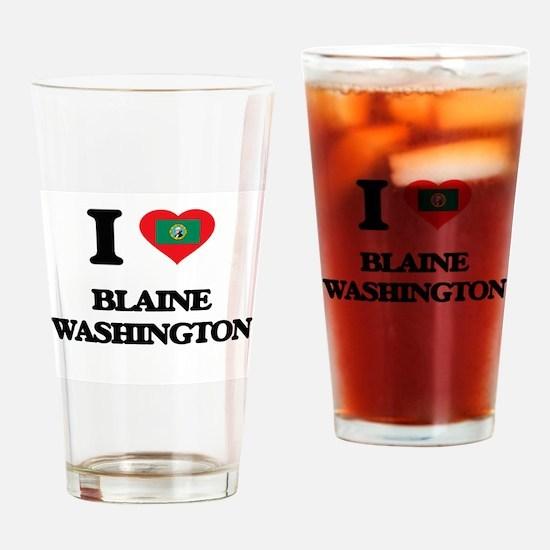 I love Blaine Washington Drinking Glass