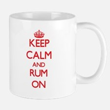 Keep Calm and Rum ON Mugs