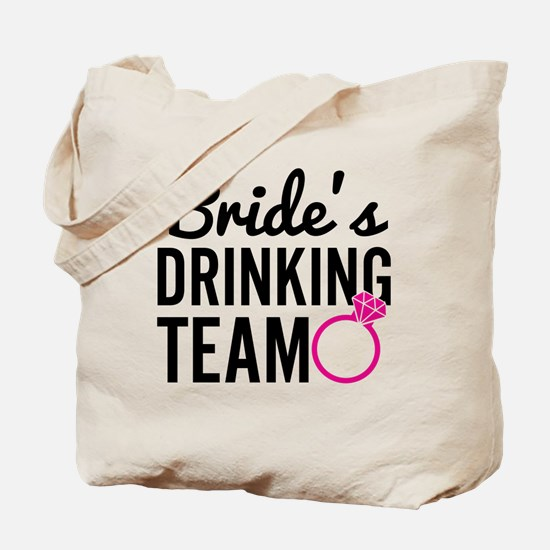 Bride's Drinking Team Tote Bag