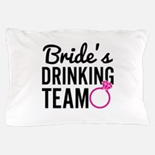 Bride's Drinking Team Pillow Case