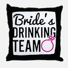 Bride's Drinking Team Throw Pillow