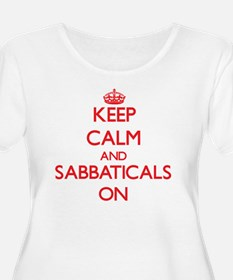 Keep Calm and Sabbaticals ON Plus Size T-Shirt