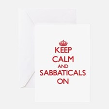 Keep Calm and Sabbaticals ON Greeting Cards