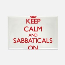 Keep Calm and Sabbaticals ON Magnets