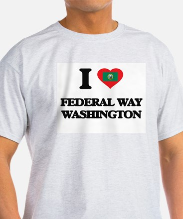 I love Federal Way Washington T-Shirt