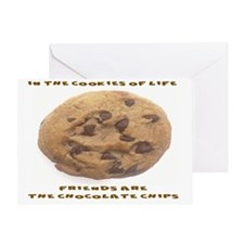 IN THE COOKIES OF LIFE, FRIENDS ARE  Greeting Card
