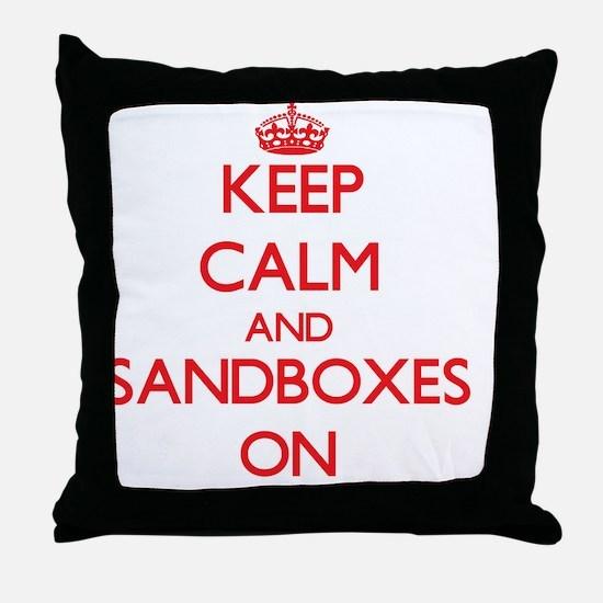 Keep Calm and Sandboxes ON Throw Pillow