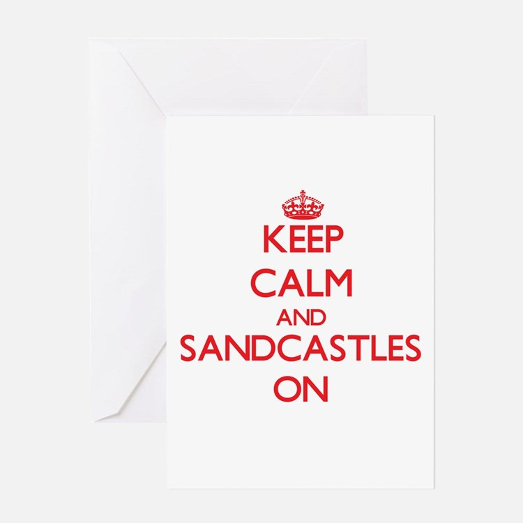 Keep Calm and Sandcastles ON Greeting Cards