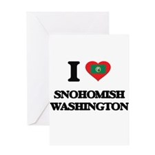 I love Snohomish Washington Greeting Cards
