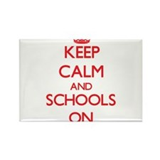 Keep Calm and Schools ON Magnets