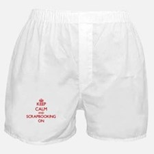 Keep Calm and Scrapbooking ON Boxer Shorts