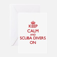 Keep Calm and Scuba Divers ON Greeting Cards