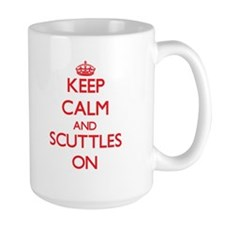 Keep Calm and Scuttles ON Mugs
