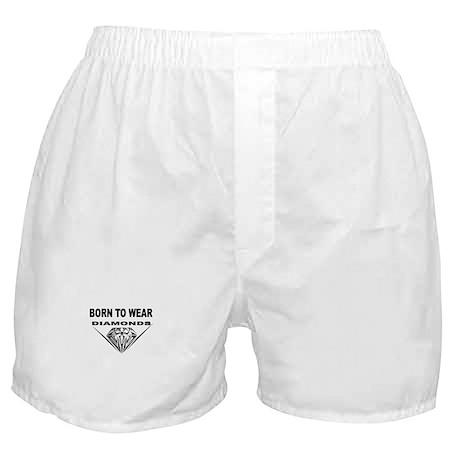 BORN TO WEAR DIAMONDS Boxer Shorts