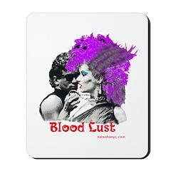 Blood Lust-Punk Stuff Mousepad