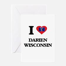 I love Darien Wisconsin Greeting Cards