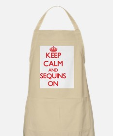 Keep Calm and Sequins ON Apron
