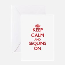 Keep Calm and Sequins ON Greeting Cards