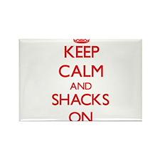 Keep Calm and Shacks ON Magnets