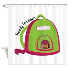 Ready To Learn Shower Curtain