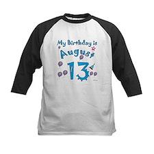 August 13th Birthday Tee