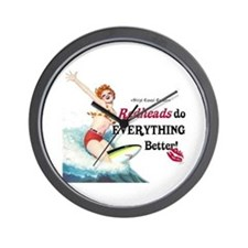 Redheads do everything better Wall Clock