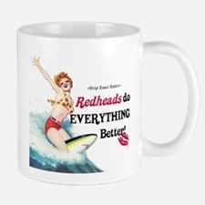 Redheads do everything better Mug