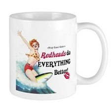Redheads do everything better Small Mugs