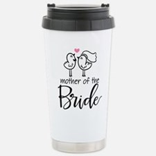 Mother of the Bride - B Stainless Steel Travel Mug