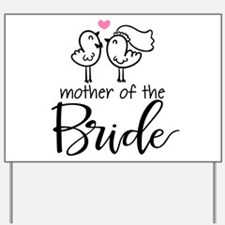 Mother of the Bride - Bird Couple Yard Sign