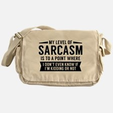 My Level Of Sarcasm Messenger Bag