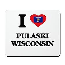 I love Pulaski Wisconsin Mousepad