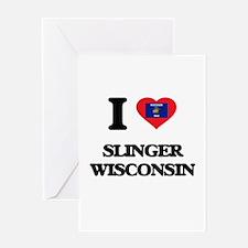 I love Slinger Wisconsin Greeting Cards