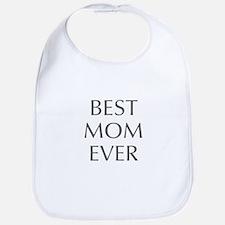 Best Mom Ever-Opt gray 550 Bib