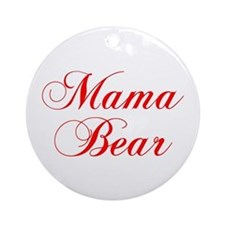 Mama Bear-Cho red 300 Ornament (Round)