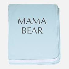 Mama Bear-Opt gray 550 baby blanket