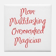 Mom Multitasking Overworked Magician-MAS red 400 T