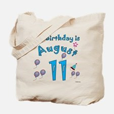 August 11th Birthday Tote Bag