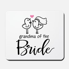 Grandma of The Bride Mousepad