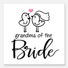 "Grandma of The Bride Square Car Magnet 3"" x 3"""