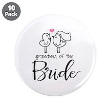 "Grandma of The Bride 3.5"" Button (10 pack)"