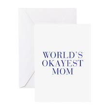 World s Okayest Mom-Bau blue 500 Greeting Cards