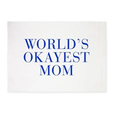 World s Okayest Mom-Bau blue 500 5'x7'Area Rug