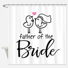 Cute father of the Bride Shower Curtain