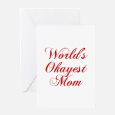 World s Okayest Mom-Cho red 300 Greeting Cards