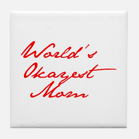 World s Okayest Mom-Jan red 400 Tile Coaster