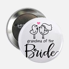 "Grandma of The Bride Gifts 2.25"" Button"