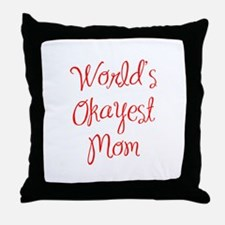 World s Okayest Mom-MAS red 400 Throw Pillow